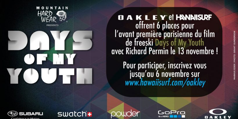 Jeu Days of my youth film Oakley HawaiiSurf