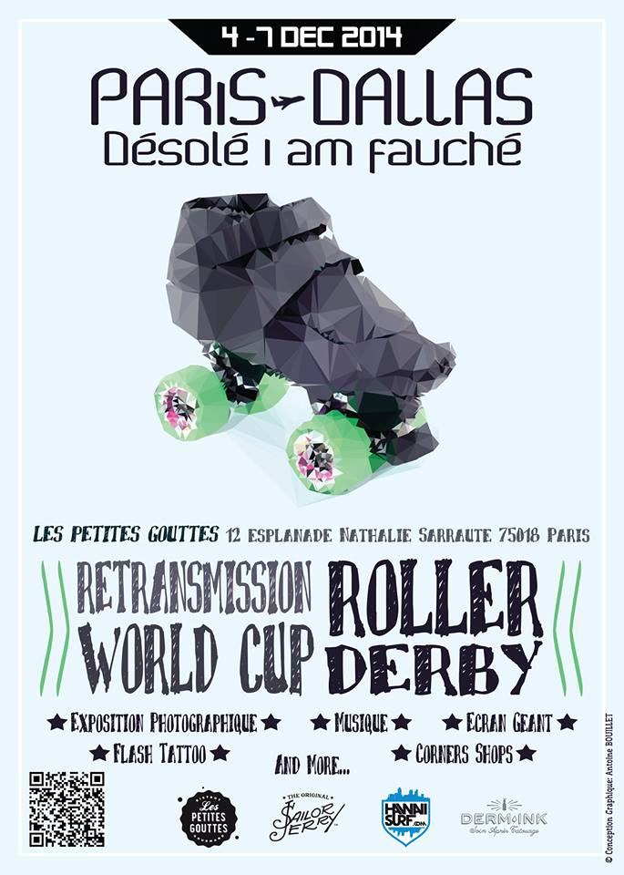 Paris Dallas - Désolé i am fauché - Roller Derby - World Cup 2014