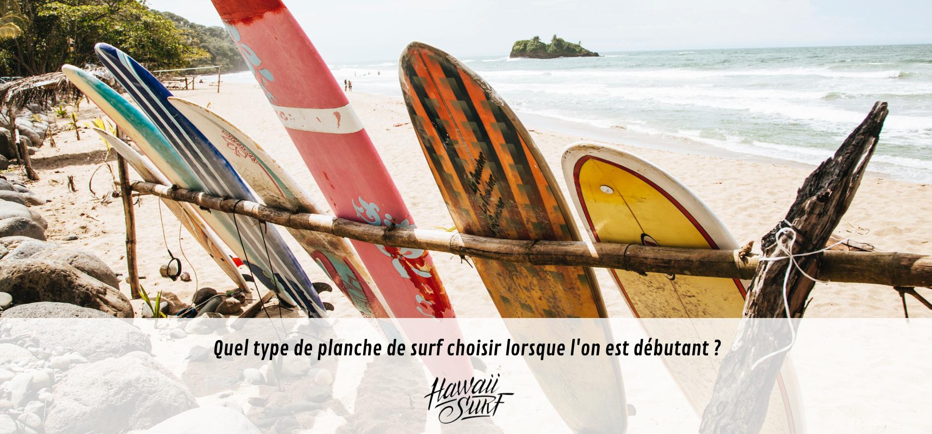 Quel Type De Planche De Surf Choisir Lorsque L On Est Debutant